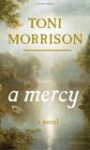 A Mercy by Toni Morrison (challenge #2)