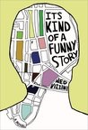 It's Kind of a Funny Story by Ned Vizzini (challenge 11)